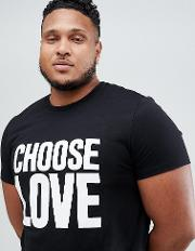 choose love plus t shirt in black organic cotton