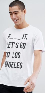 oversized t shirt with let's go to los angeles slogan in white