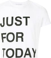 Just For Today T Shirt