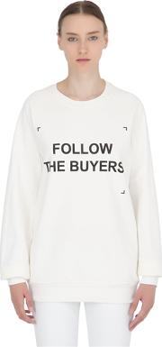 Follow The Buyers Cotton Sweatshirt
