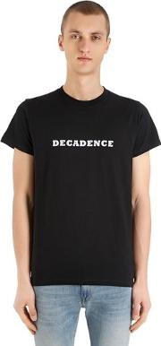 Decadence Heavy Cotton Jersey T Shirt