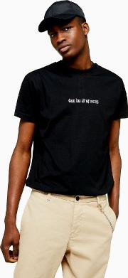 Embroidered Slogan T Shirt